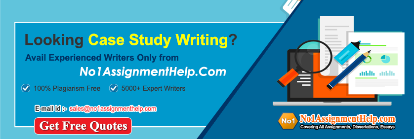 Case Study Help Free at No1AssignmentHelp Com